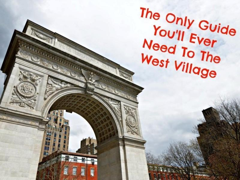 The best things to see and do in new york city 39 s west village for Things to do in the village nyc