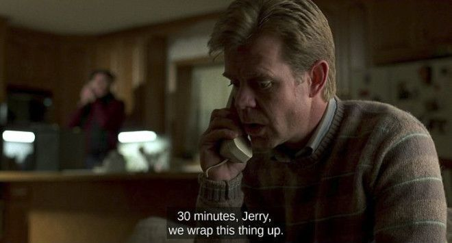 In The Movie Fargo 1996 Steve Buscemis Character Carl Delivers This Line When There Are Exactly 30 Minutes Of The Movie Remaining